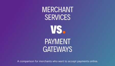 Merchant Accounts Versus Payment Gateway