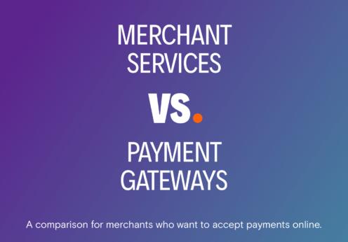 Merchant Accounts Versus Payment Gateway